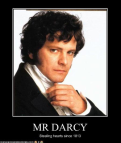 Colin Firth's Darcy is quite popular with the ladies.