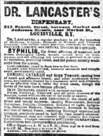 Dr. Lancaster's Dispensary promises cures for STDs and hemmeroids, as well as sore throat and a hose of other serious side effects of excess sexual activity.