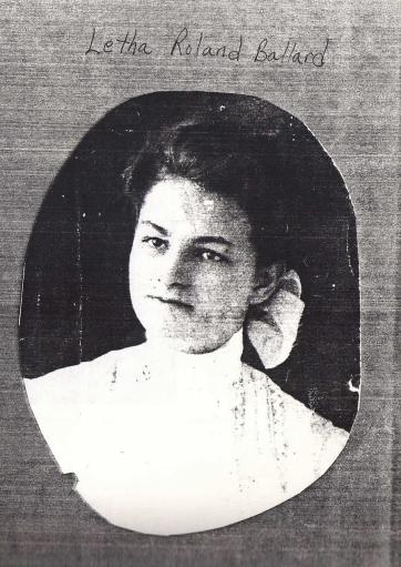 Letha Roland Ballard 1887 -1919
